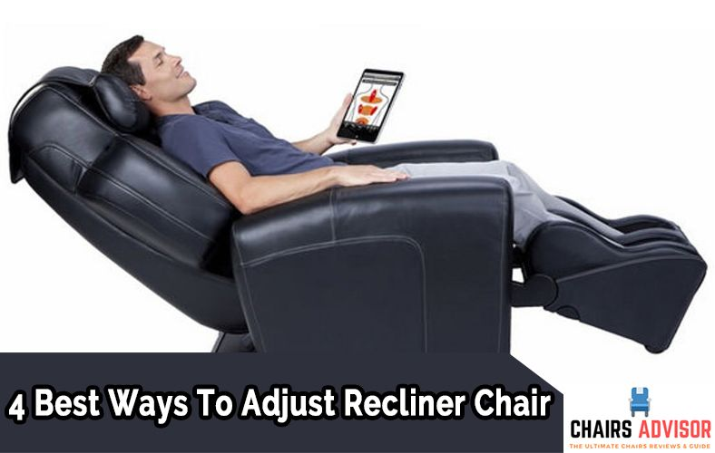 Brilliant 4 Best Ways To Adjust Recliner Chair Chairs Advisor Alphanode Cool Chair Designs And Ideas Alphanodeonline
