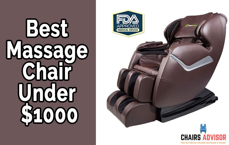 Best Massage Chair Under 1000 Dollars