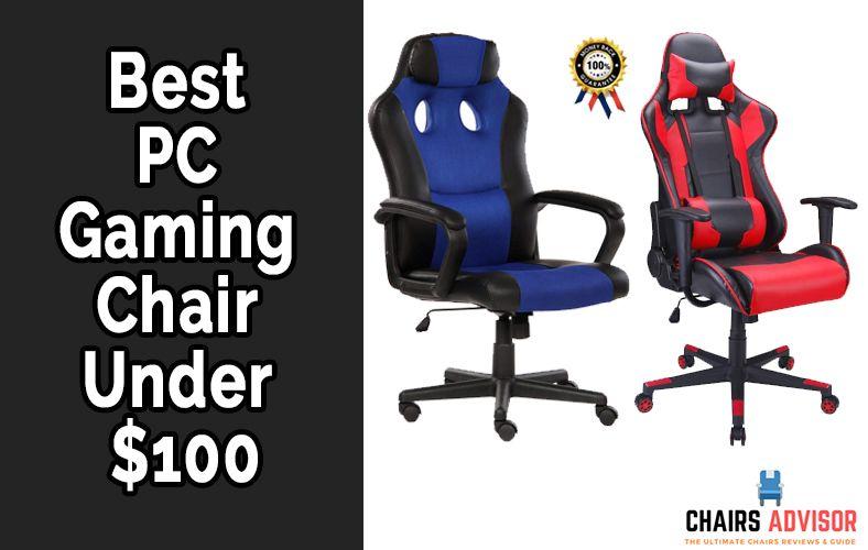 Best PC Gaming Chair Under $100