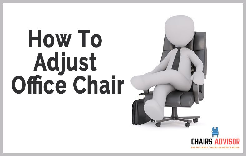 How to Adjust an Office Chair