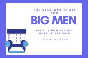 best recliners for big and tall men