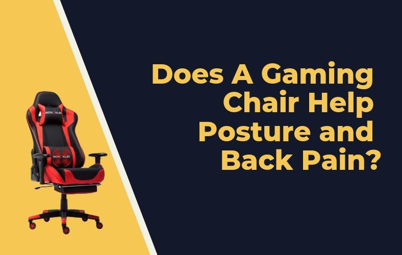 Awesome Does A Gaming Chair Help Posture And Back Pain Chairs Advisor Creativecarmelina Interior Chair Design Creativecarmelinacom
