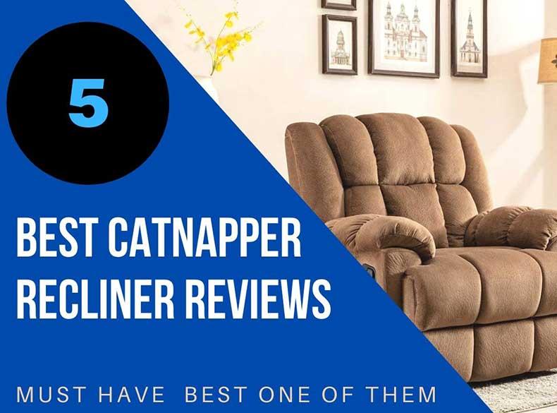 Catnapper Recliner Reviews