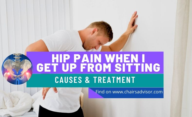 Why Does My Hip Hurt When I Get Up From Sitting