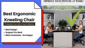 Best Ergonomic Kneeling chairs Review